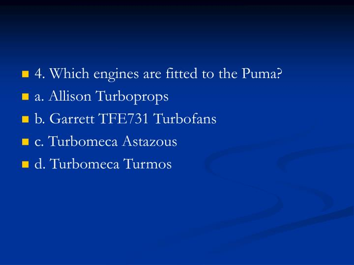 4. Which engines are fitted to the Puma?