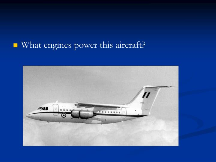 What engines power this aircraft?