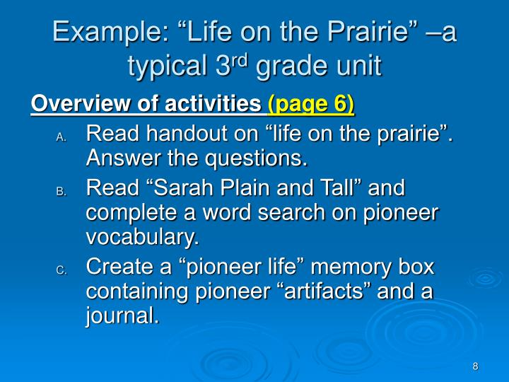 """Example: """"Life on the Prairie"""" –a typical 3"""