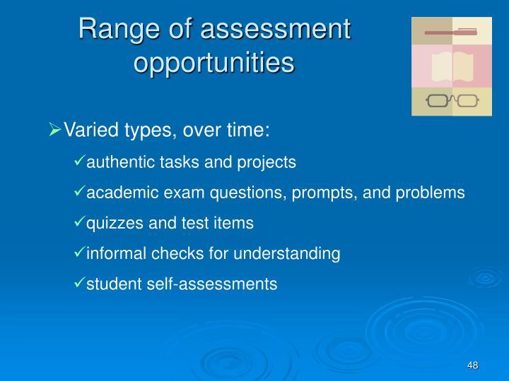 Range of assessment