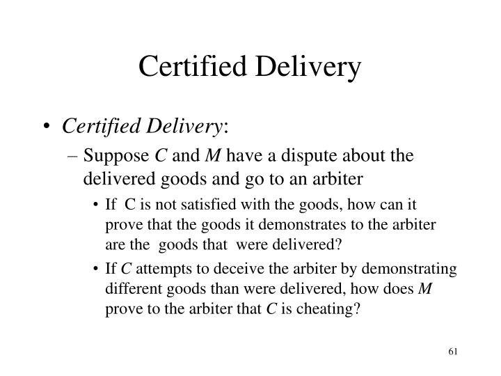 Certified Delivery