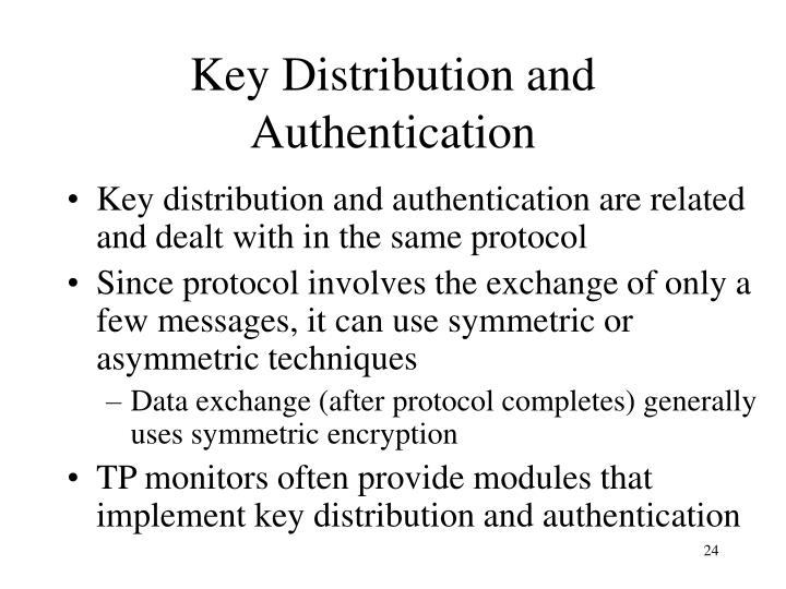 Key Distribution and Authentication
