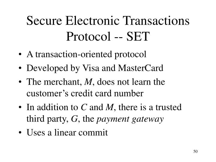 Secure Electronic Transactions Protocol -- SET