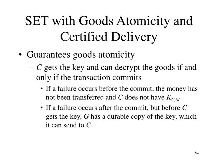 SET with Goods Atomicity and Certified Delivery