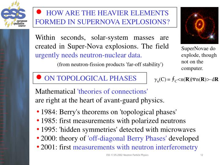 HOW ARE THE HEAVIER ELEMENTS FORMED IN SUPERNOVA EXPLOSIONS?