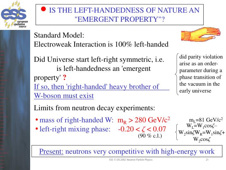 "IS THE LEFT-HANDEDNESS OF NATURE AN ""EMERGENT PROPERTY""?"