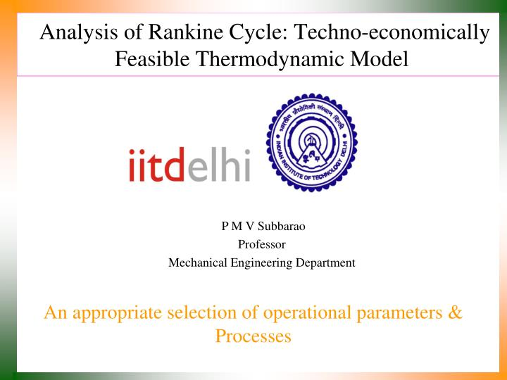PPT - Analysis of Rankine Cycle: Techno-economically Feasible
