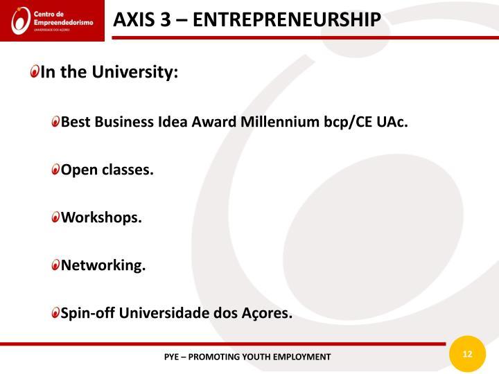 AXIS 3 – ENTREPRENEURSHIP