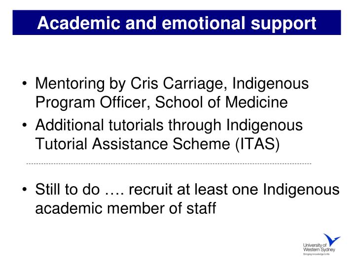 Academic and emotional support