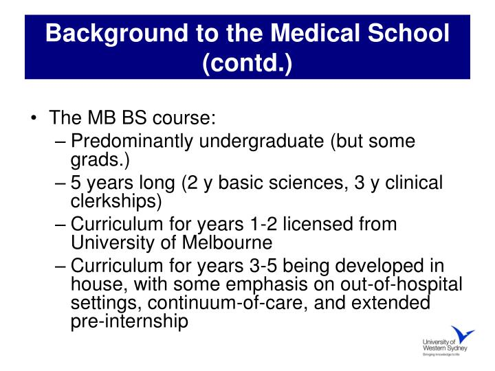 Background to the medical school contd