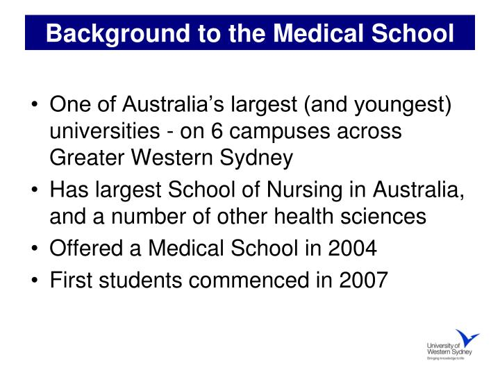Background to the medical school