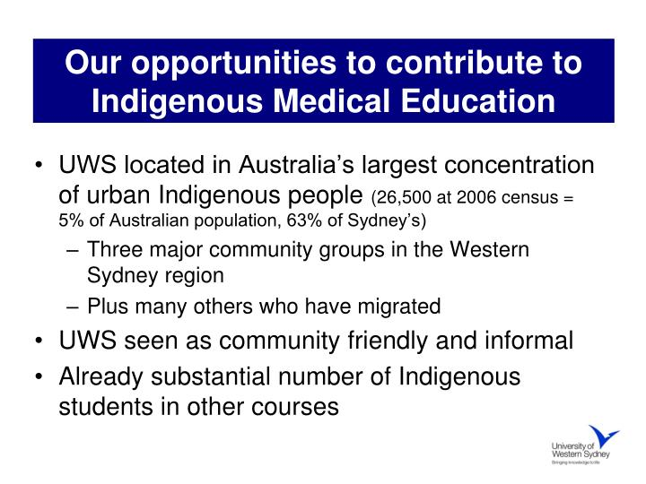 Our opportunities to contribute to Indigenous Medical Education
