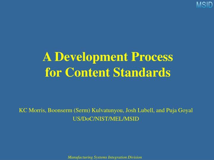 A development process for content standards
