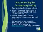 institution equity scholarships ies