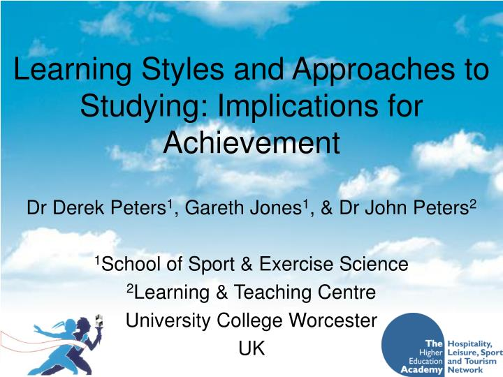 learning styles and approaches to studying implications for achievement