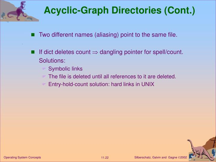 Acyclic-Graph Directories (Cont.)