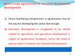 how to make agribusiness as inclusive for economic development