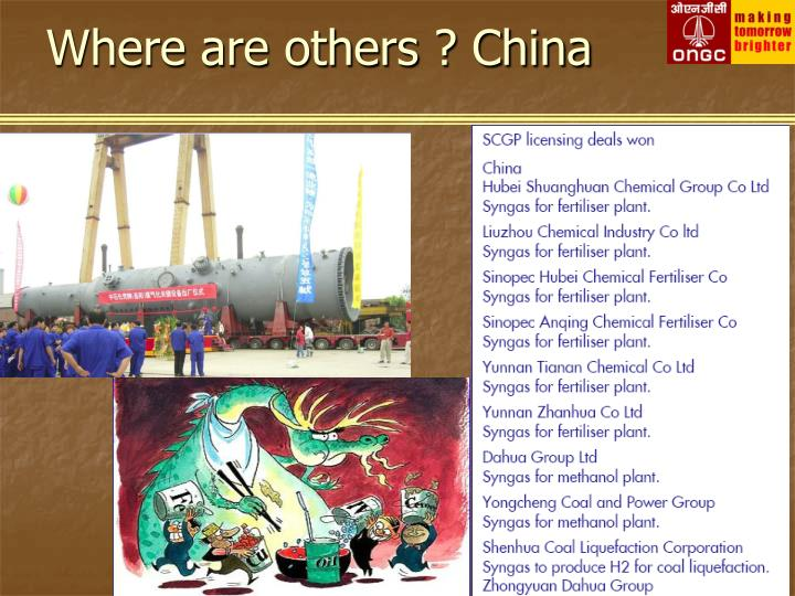 Where are others ? China