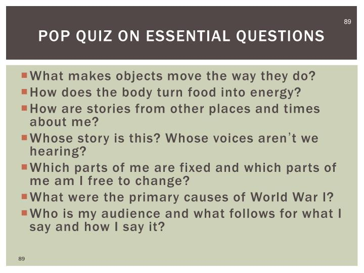 Pop Quiz on Essential Questions