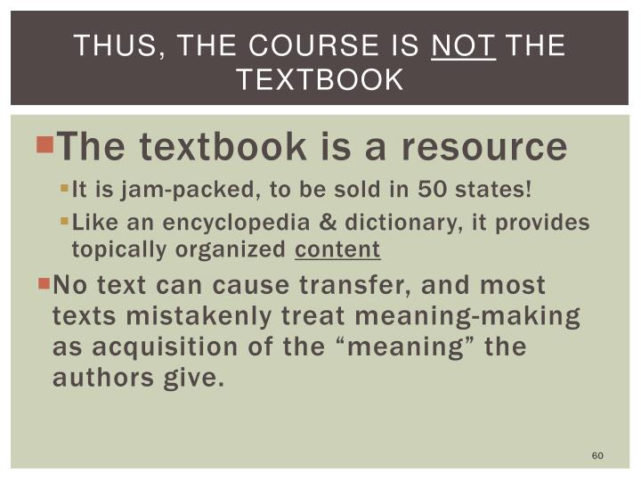 Thus, the course is