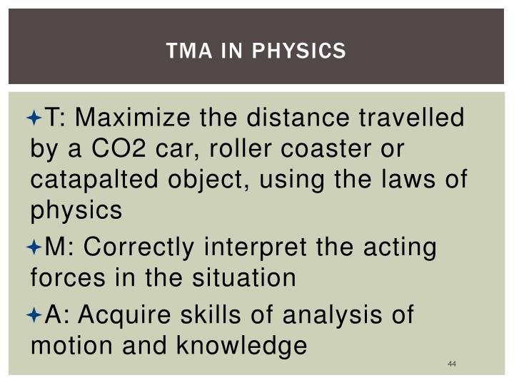 TMA in Physics