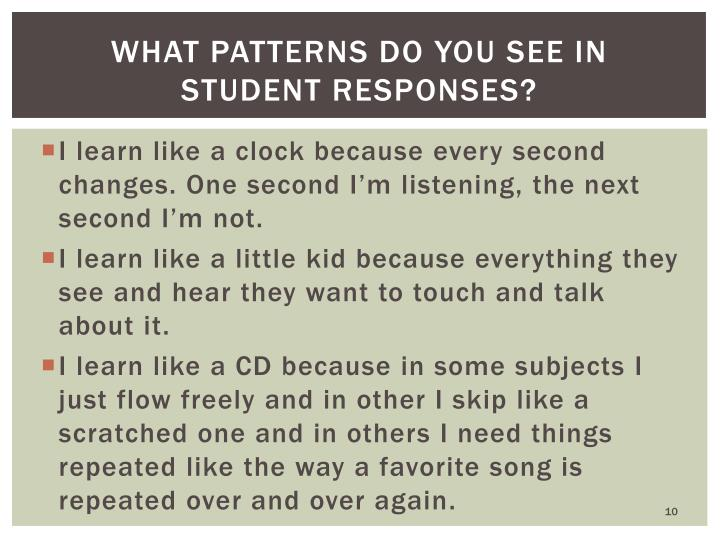 What Patterns do you see in student responses?