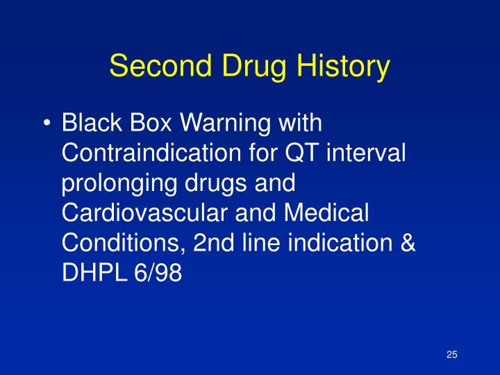 Second Drug History