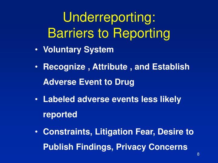 Underreporting: