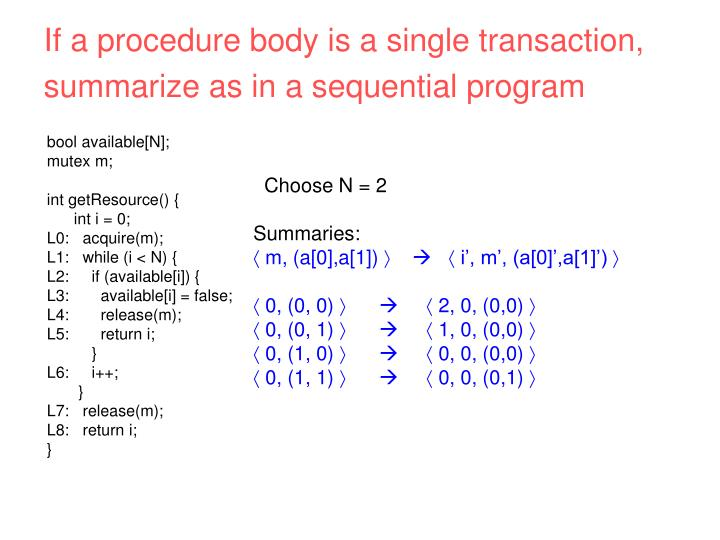 If a procedure body is a single transaction,