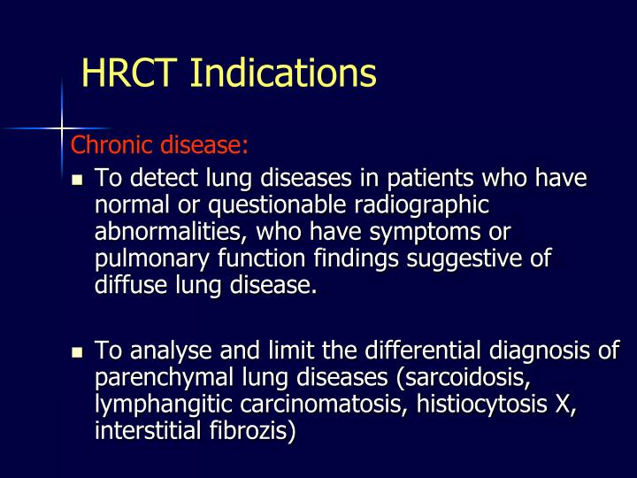 HRCT Indications