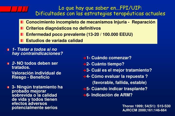 Lo que hay que saber en...FPI/UIP: