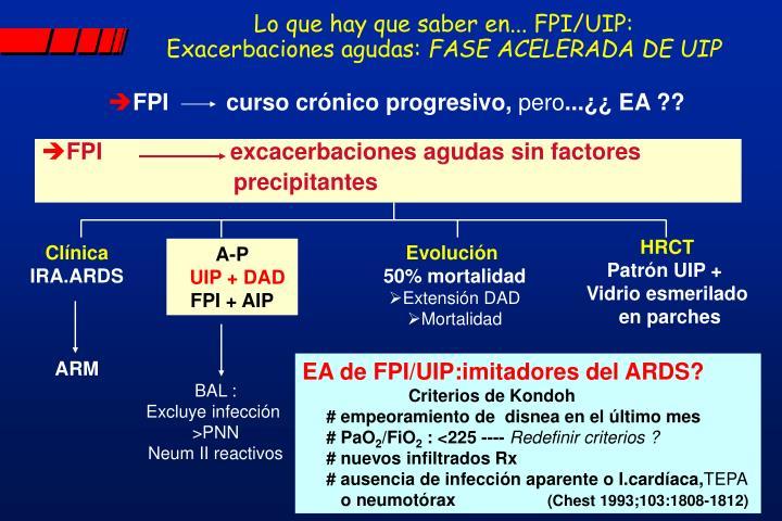 Lo que hay que saber en... FPI/UIP: