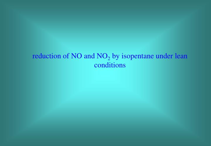 reduction of NO and NO