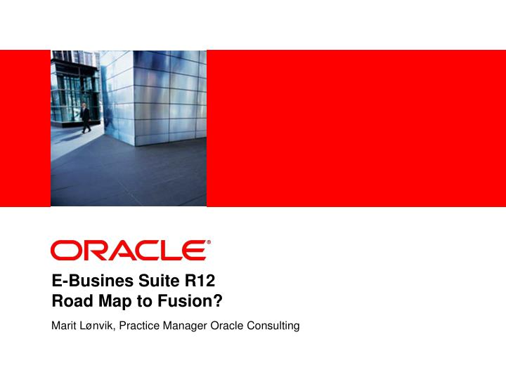 e busines suite r12 road map to fusion n.