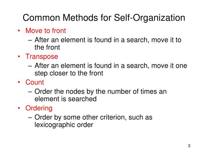 Common methods for self organization