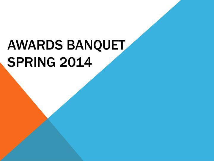awards banquet spring 2014 n.