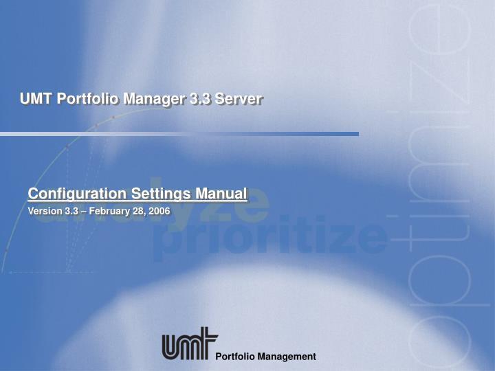 umt portfolio manager 3 3 server n.