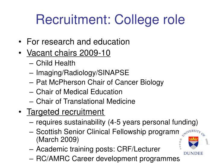 Recruitment: College role