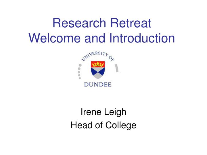 Research retreat welcome and introduction