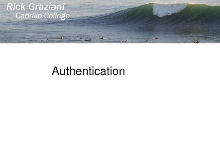 Authentication