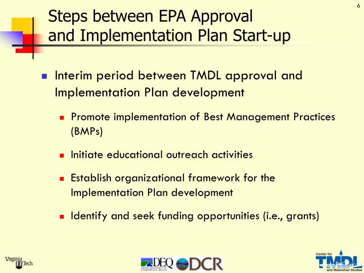 Steps between EPA Approval                   and Implementation Plan Start-up