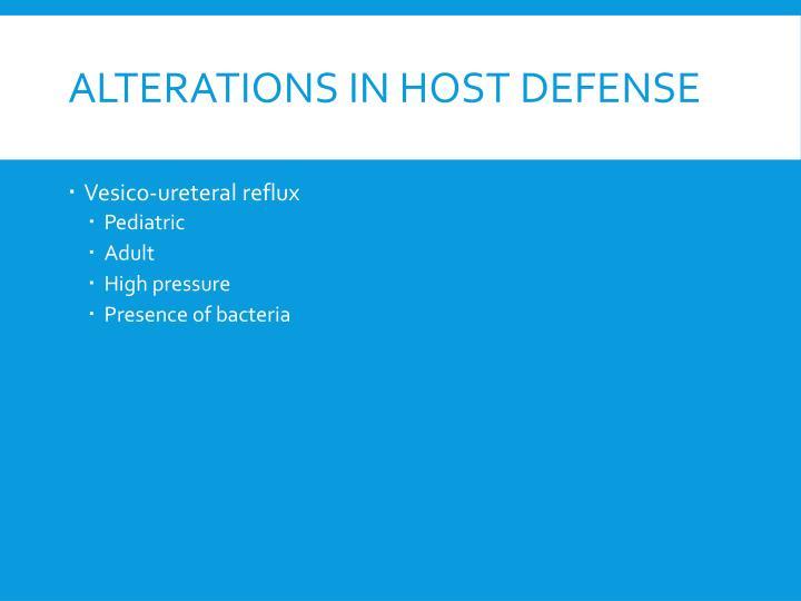 Alterations in Host Defense