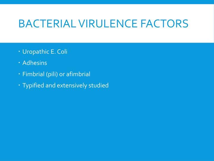 Bacterial Virulence Factors