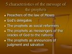 5 characteristics of the message of the prophets