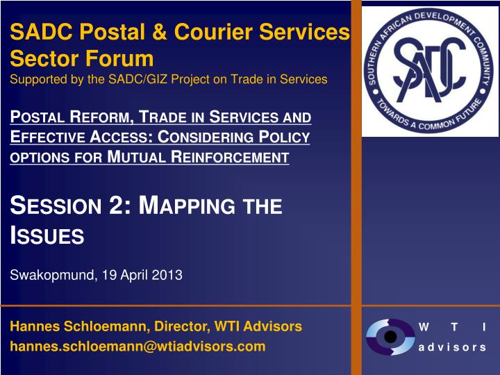 PPT - SADC Postal & Courier Services Sector Forum Supported