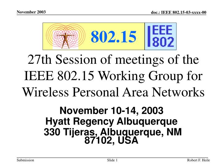 27th session of meetings of the ieee 802 15 working group for wireless personal area networks n.