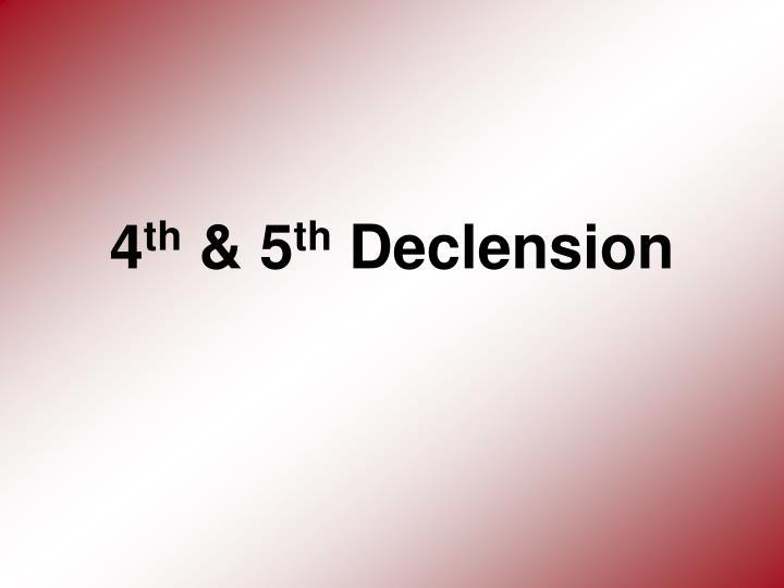 4th U0026 5th Declension