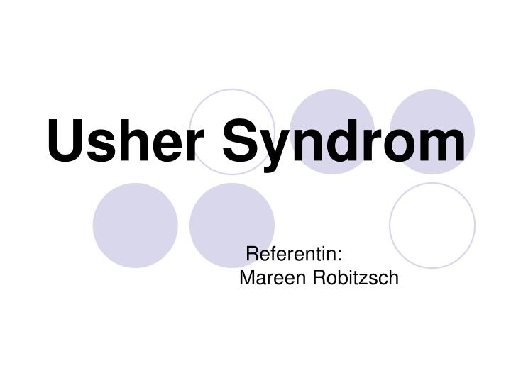PPT - Usher Syndrom PowerPoint Presentation - ID:3388050