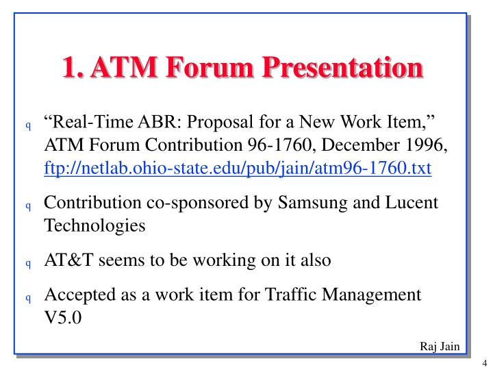 1. ATM Forum Presentation
