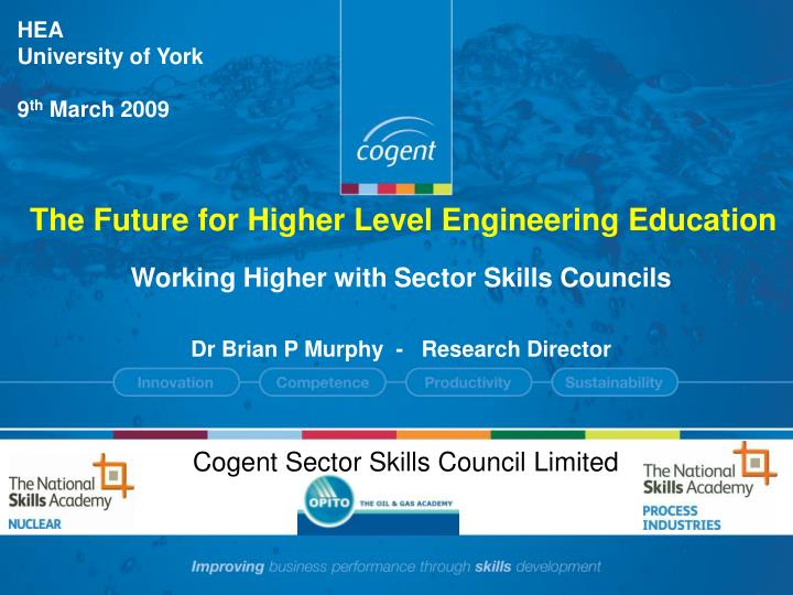 working higher with sector skills councils dr brian p murphy research director n.